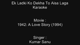 Ek Ladki Ko Dekha To Aisa Laga - Karaoke - 1942 A Love Story (1994) - Kumar Sanu
