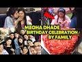 Megha Dhade BIRTHDAY Celebration By Her Family | Bigg Boss Marathi