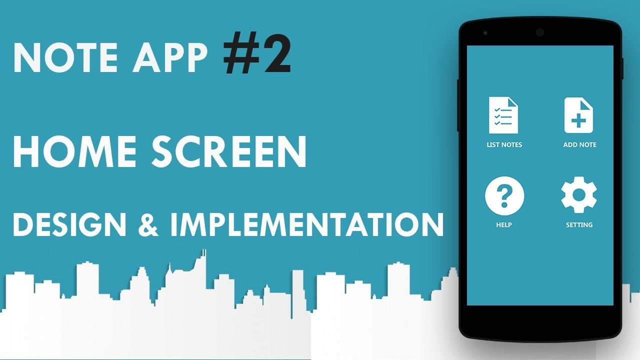 Android note app 2 home sceen design implementation for Design a home app