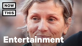 Frances McDormand? Who The F*ck Is Frances McDormand? | NowThis
