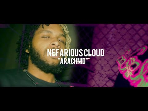 Nefarious Cloud - Arachnid (Official Music Video) [Directed By Room Rari]