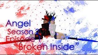Angel | RobloxSeries | Episode 6 (Season 2 Episode 1) |