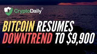 Bitcoin: BTC Resumes Downtrend To $9,900  (September 2019)