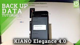 How to Back Up KIANO Elegance 5.1 - Enable Google Backup