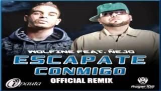 Wolfine Ft. Ñejo - Escapate Conmigo (Remix) ★Reggaeton 2011★[HD]
