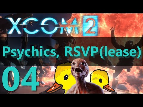 XCOM 2 Let's Play - Psychics, RSVP(lease) Episode 04 - People want ducks