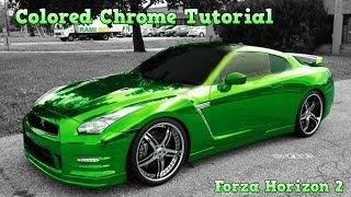 Forza Horizon 2 - Colored Chrome Paint Tutorial