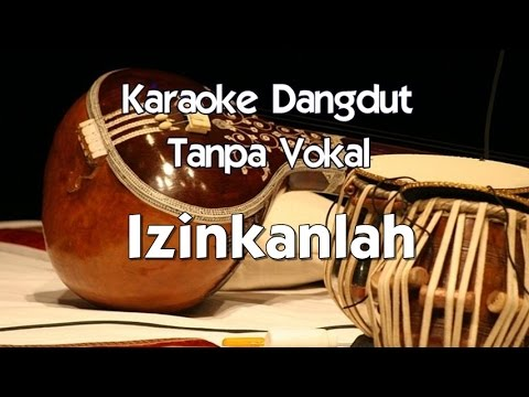 Karaoke Elvy Sukaesih   Izinkanlah