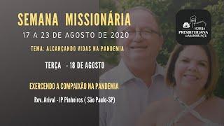 Semana Missionária IPM - 18/08/20 - Rev. Arival Dias