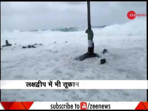 Hurricane Ockhi causes destruction in Tamil Nadu, Lakshadweep | तूफान ओखी से भारी तबाही