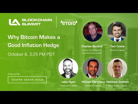 Why Does Bitcoin Make a Great Inflation Hedge? | LA Blockchain Summit