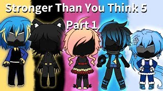Stronger Than You Think 5 Part 1 ~ Gacha Life Superhero Mini Movie ~ LunarSun Studios