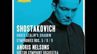 Shostakovich Symphony 8 : Under Stalin's Shadow (Live At Symphony Hall, Boston) Andris Nelsons