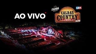 Caldas Country Show 2018  #CCS18 #AOVIVO 17/11/2018