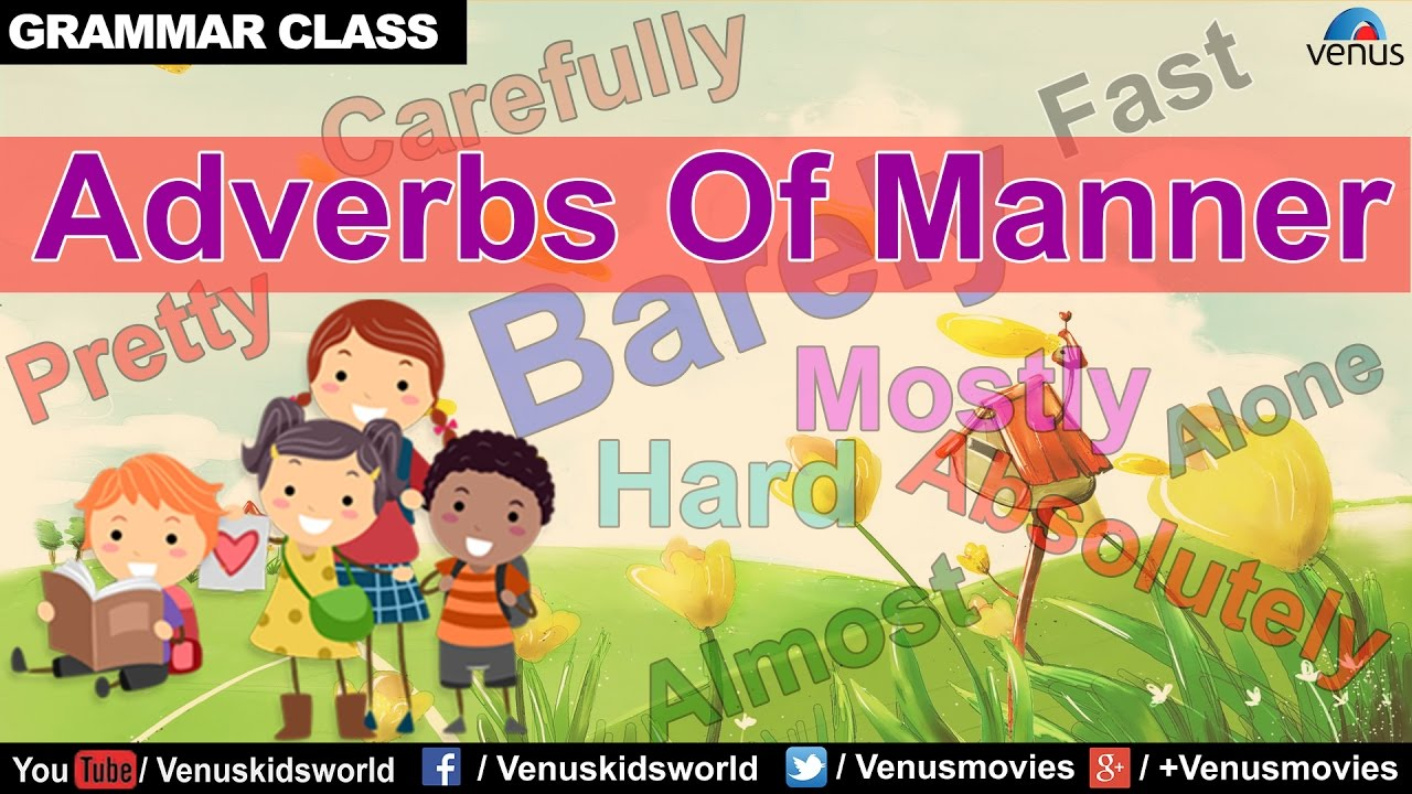small resolution of Adverbs Of Manner ~ Grammar Class - YouTube
