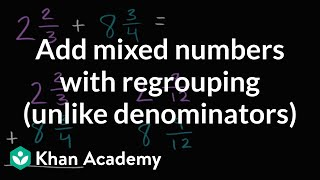 Adding Mixed Numbers With Regrouping