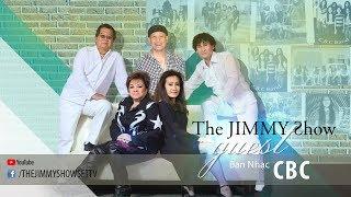 The Jimmy Show | Ban nhạc CBC | SET TV www.setchannel.tv