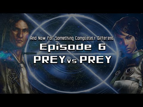 And Now For Something Completely Different - Episode 6 : Prey versus Prey