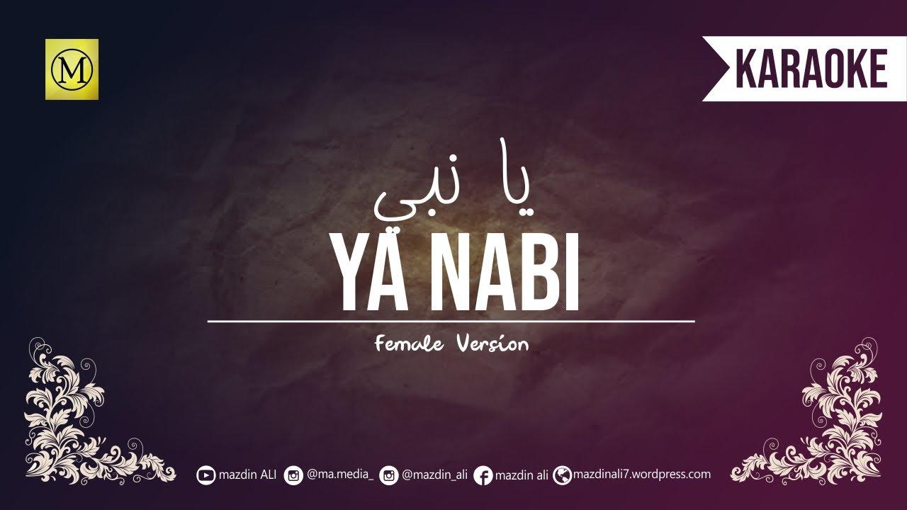 Lirik Ya Nabi Salam Alaika Arab Latin Terjemahan