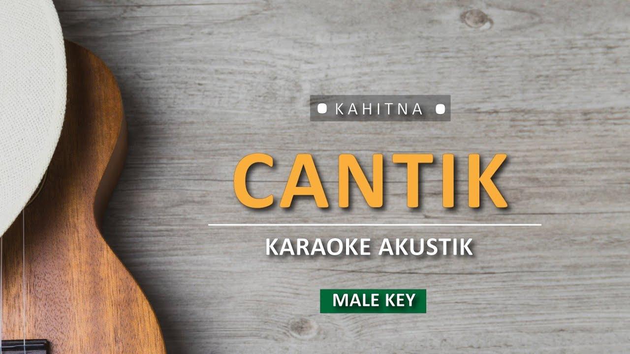 Cantik - Kahitna (Karaoke Akustik)