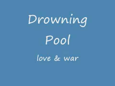 Drowning Pool- Love & War [lyrics]