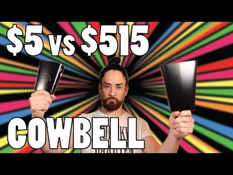 $5 vs $515 Cowbell
