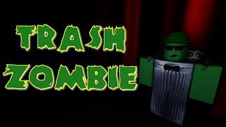Trash Zombie - A ROBLOX Machinima