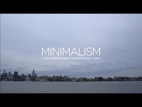 Minimalism  Documentary Trailer