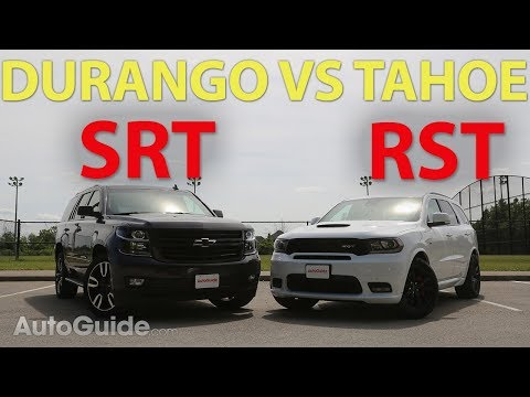 2018 Dodge Durango SRT vs Chevrolet Tahoe RST