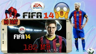 (182 MB)How to download FIFA 14 in Android|FIFA 14 download|how to download FIFA 14 for Android|FIFA