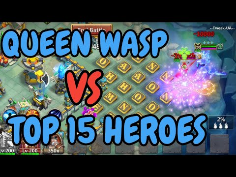 Queen Wasp VS Top 15 Heroes L Castle Clash