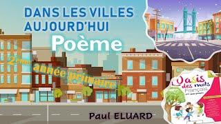 Poème/ Dans Les Villes Aujourd'hui / Unité 4 / L'OASIS DES MOTS / Niveau 2ème Année Primaire.