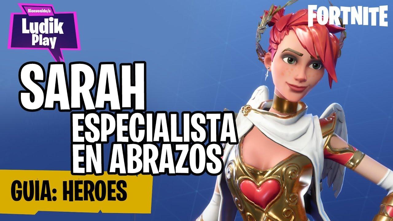 SARAH ESPECIALISTA EN ABRAZOS, LO MEJOR DE LOS NINJAS   FORTNITE SALVAR EL MUNDO   GUÍA ESPAÑOL