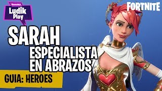 SARAH SPECIALIST IN ABRAZES, THE BEST OF THE NINJAS FORTNITE SAVE THE WORLD SPANISH GUIDE