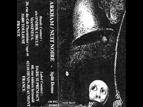 Arkham / Nuit Noire - Split-Demo (1999) (Black Metal France) [Full Demo]