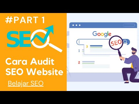 Belajar SEO Part1: Cara Melakukan Cek Rank atau Audit SEO Website