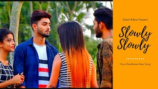 Slowly Slowly Video Song  Guru Randhawa Pitbull New Song  Cute Funny Love Story 2019