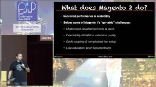Magento in the age of 2 - PHPConf.Asia 2016