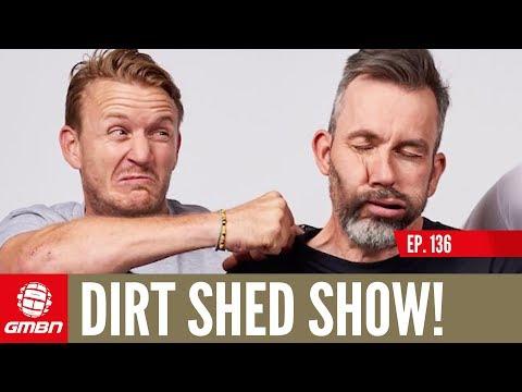 Do You Take Mountain Biking Too Seriously?   The Dirt Shed Show Ep. 136