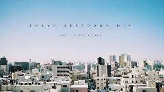 【Deep House / House Music / Lo-Fi House / Jazz / Beatmusic】Tokyo Beatdown Mix 3
