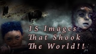 15 Photos That Shooked The World | #3 Will Reduce You To Tears!