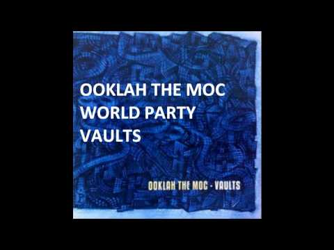 Ooklah the Moc - World Party