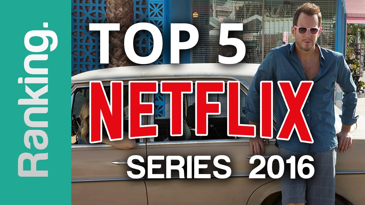 new netflix series 2016 a top 5 list youtube. Black Bedroom Furniture Sets. Home Design Ideas