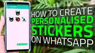 كيفية إنشاء ملصقات شخصية على ال WhatsApp | يمكنك أن تجعل الخاصة بك ملصقات
