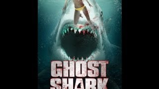 Ghost Shark Official Trailer (2013)