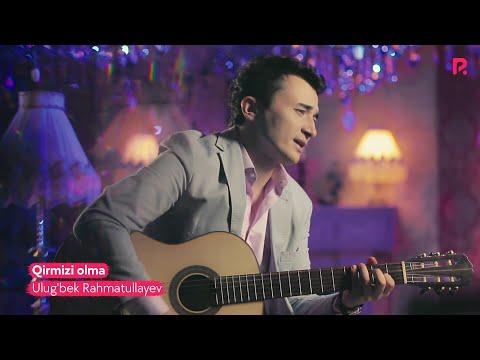 Ulug'bek Rahmatullayev - Qirmizi olma (Official Music Video) 2016