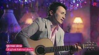 Ulug'bek Rahmatullayev - Qirmizi olma | Улугбек Рахматуллаев - Кирмизи олма