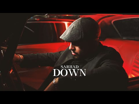 SARHAD - Down (Official Video)