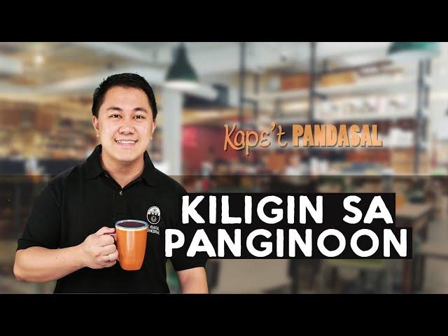 Kape't Pandasal - Kiligin sa Panginoon
