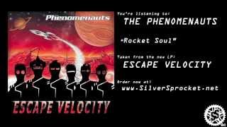 The Phenomenauts - Rocket Soul